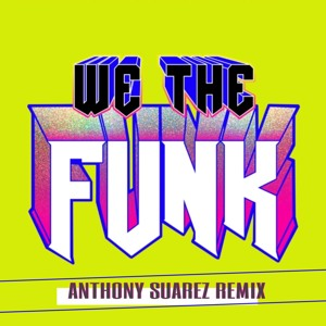 Download lagu Dillon Francis We The Funk Feat Fuego (4.77 MB) MP3