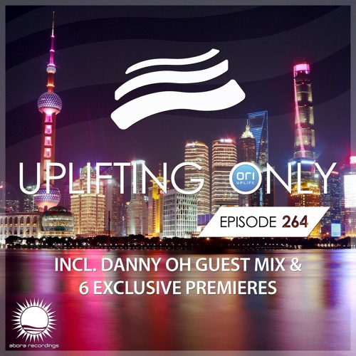 Uplifting Only 264 (incl. Danny Oh Guestmix) (March 1, 2018) [wav]