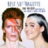 Best Suffragette (David Bowie vs. Sofi Tukker ft. NERVO & The Knocks)