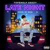 Top$helf Deezy - Late Night