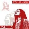 Ras-I - Keep My Faith