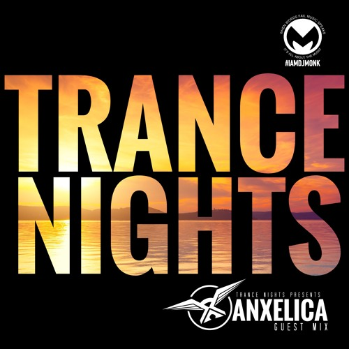 Trance Nights Guest Mix Feat. Anxelica
