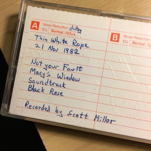 Thin White Rope 1982 Demo