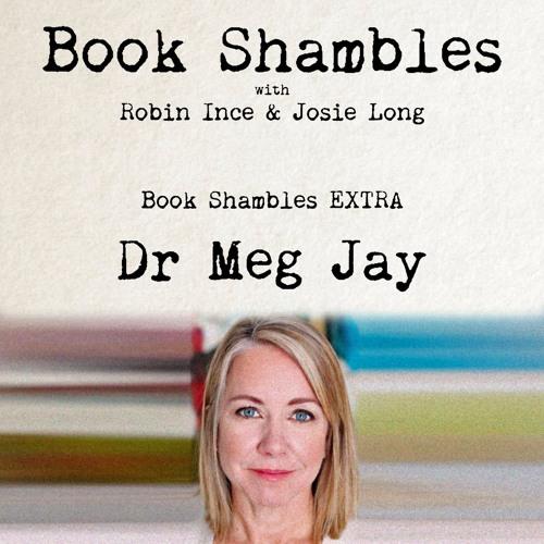 Book Shambles EXTRA - Dr Meg Jay