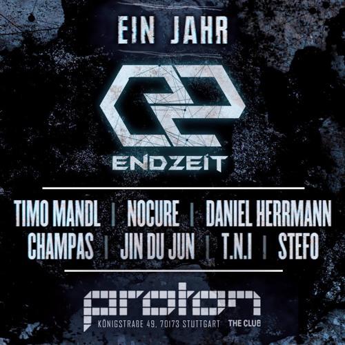 T.N.I @ 1 Jahr Endzeit 02.03.2018 Proton Club Stuttgart
