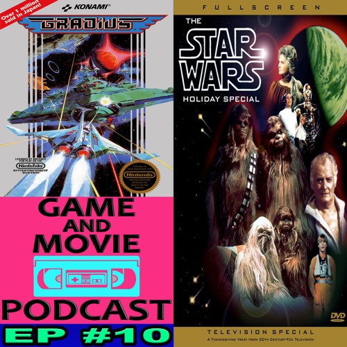 STAR WARS HOLIDAY SPECIAL [1978]/GRADIUS [NES] GaM EPISODE #10