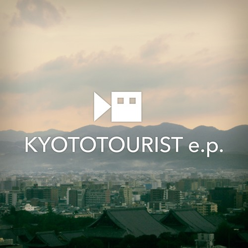 KYOTOTOURIST e.p. (teaser)