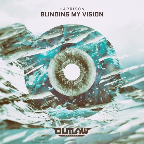 Harrison - Blinding My Vision