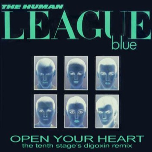 Human League - Open Your Heart (The Tenth Stage's Digoxin Remix)