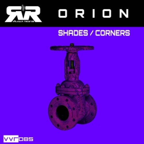 Orion - Shades (Original Mix) [Valvula]