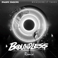 ❄️Imagine Dragons - Whatever It Takes (Boundless Remix)❄️