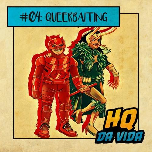 Hqpédia #04 – Queerbaiting