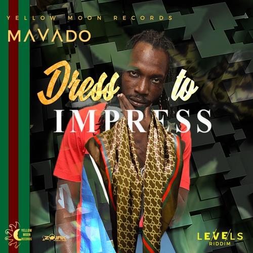 Mavado - Dress to Impress (Levels Riddim)