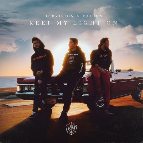 DubVision, Raiden - Keep My Light On (Radio Edit)
