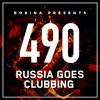Bobina - Russia Goes Clubbing 490 2018-03-03 Artwork