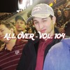 All Over - Vol. 104