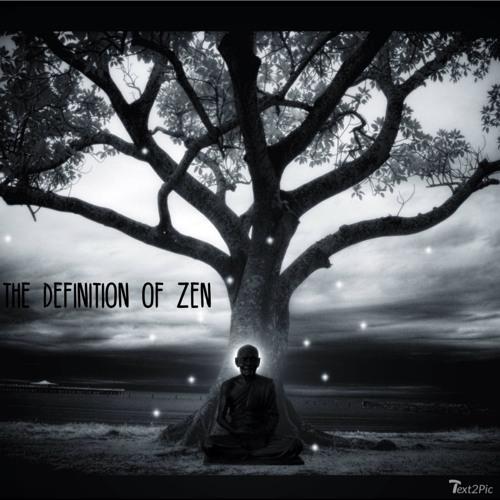 The Definition Of Zen