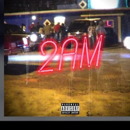 2am feat.xxyunglordxx (prod.by karsen wood)