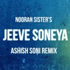 Nooran Sisters Jeeve Soneya Jee Chillout Remix Ashish Soni [jab Harry Meet Sejal] Mp3