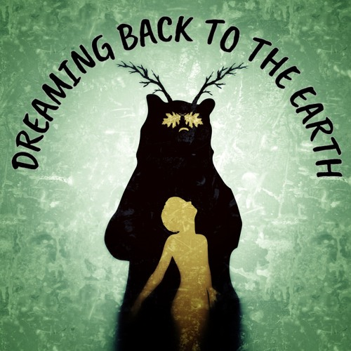 Some thoughts about how dreaming teaches us about the earth with co-host Mary Kay Kasper