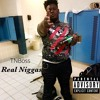 Real Niggas