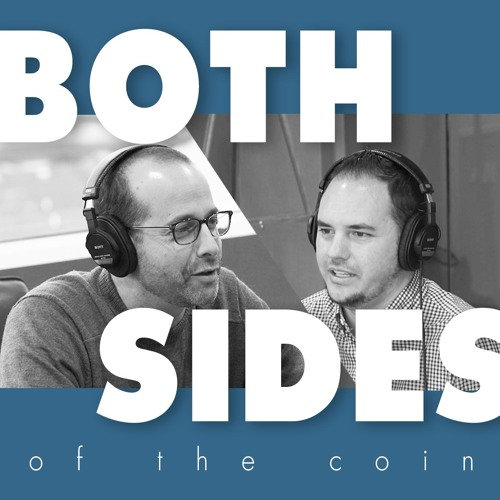 Podcast Kickoff | Both Sides of the Coin Episode 01