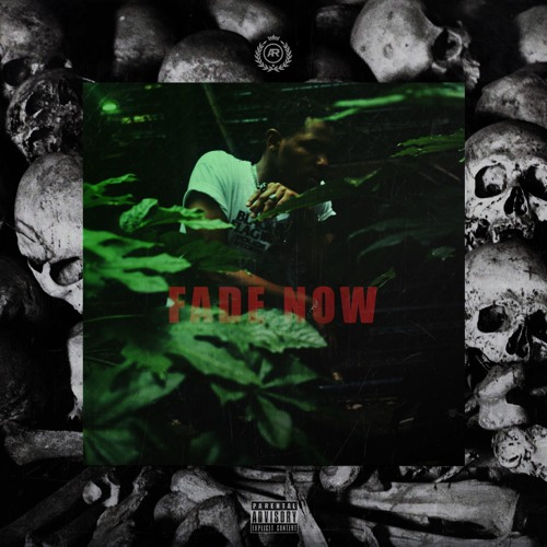 Fade Now [Prod. By Pagano]