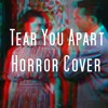 She Wants Revenge - Tear You Apart (Horror Cover)
