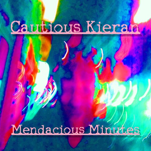 Cautious Kieran - Change Won't Come