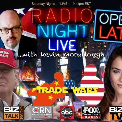 20180303 Radio Night Live Trade Wars Kristin B Tate Hour 2 by Kevin