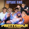 Would You Mind - PRETTYMUCH (Cupcakke Remix)