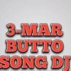 BHUTTO SONG REMIX BY DJ Tulsiram
