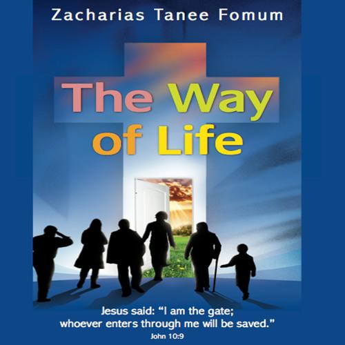 ZTF AudioBook 24: The Way of Life - Excerpt (Zacharias T. Fomum)