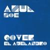 Zoé - Azul (Cover Ajelandro) Portada del disco