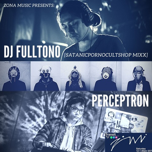 Zona Music Radio #3 - DJ FULLTONO and PERCEPTRON