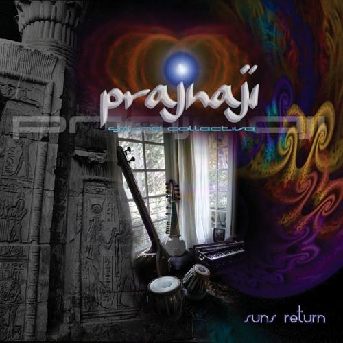 Prajnaji Sound Collective: Suns Return