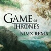 Game Of Thrones (NIMX REMX)