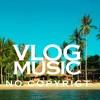 MBB - Beach - Royalty Free Vlog Music No Copyright