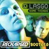 Lasgo - Something 2018 (ReCharged Bootleg) **FREE DOWNLOAD IN THE DESC**