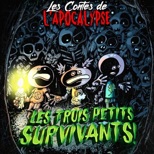 EP-000 - Les Trois Petits Survivants