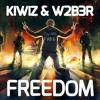 KIWIZ & W2B3R - Freedom