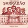 Mc Dennin - Sarradão / La casa de Papel (( DJ Vitin MPC e DJ Gui Marques ))2018