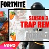 FORTNITE SEASON 3 UPDATE TRAP REMIX [-FROM MY YOUTUBE VIDEO-] (FREE TO USE)