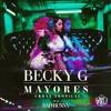 Becky G - Mayores (Trap Remix)