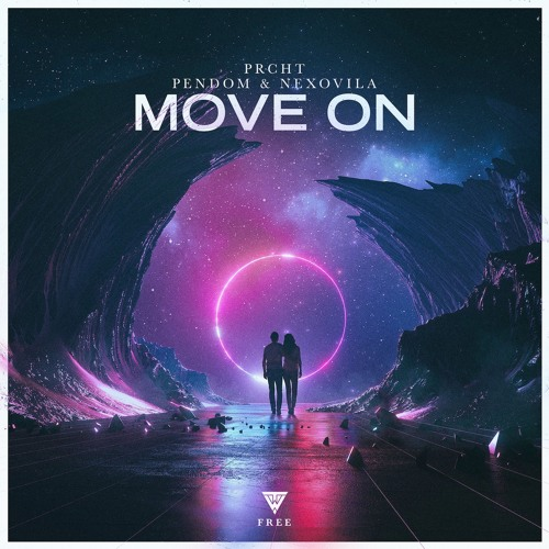 PRCHT, Pendom & Nexovila - Move On [OUT NOW]