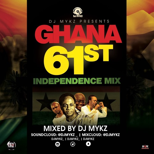 Ghana 61st Independence Highlife/Hiplife Mix by @DJMykz_