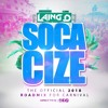 SOCACIZE 2018 -- OFFICIAL CARNIVAL ROADMIX