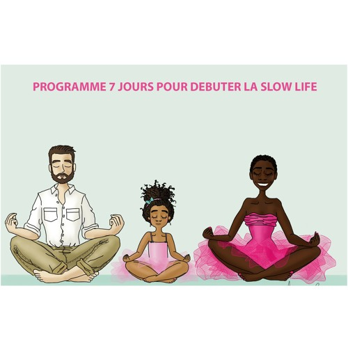 PROGRAMME 9 JOURS POUR DEMARRER LA SLOW LIFE