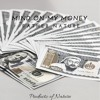 Mind On My Money (prod. by Fro Masta)