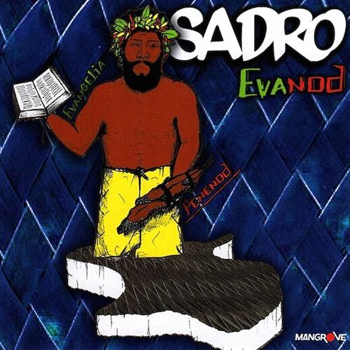 SADRO - Evanod